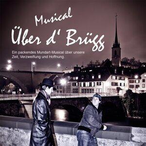 Musical Über d'Brügg 歌手頭像