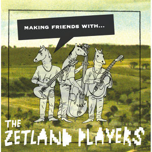 The Zetland Players 歌手頭像