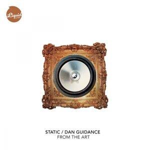Static, Dan Guidance