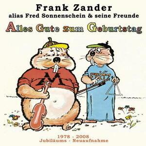 Frank Zander alias Fred Sonnenschein und seine Freunde 歌手頭像