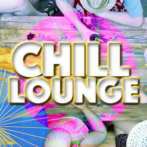 Chill, Lounge Music 歌手頭像