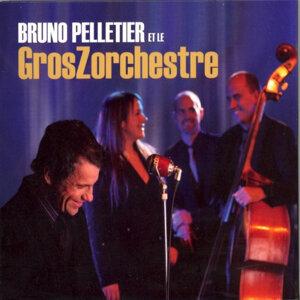 Bruno Pelletier et le GrosZorchestre 歌手頭像