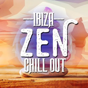 Buddha Zen Chillout Bar Music Cafe, Chill Out Music Cafe, Ibiza Dance Music 歌手頭像