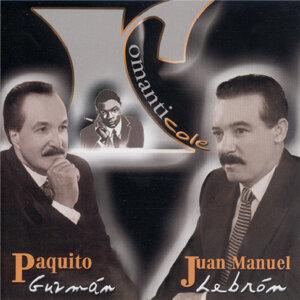 Paquito Guzmán & Juan Manuel Lebrón 歌手頭像