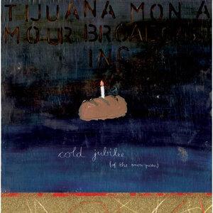 Tijuana Mon Amour Broadcasting Inc. 歌手頭像
