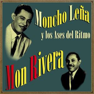 Mon Rivera & Moncho Leña Y Los Ases Del Ritmo 歌手頭像