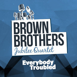 Brown Brothers Jubilee Quartet 歌手頭像