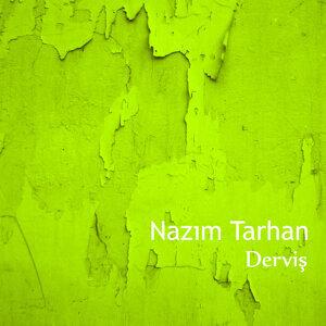 Nazım Tarhan 歌手頭像