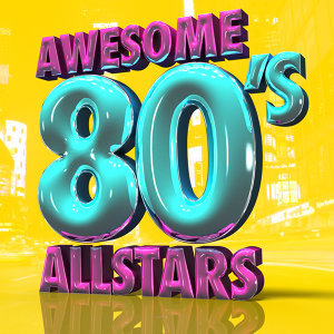 The 80's Allstars|Compilation 80's|The 80's Band 歌手頭像