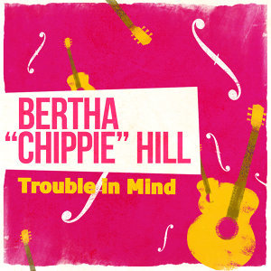 Bertha ʺChippieʺ Hill 歌手頭像