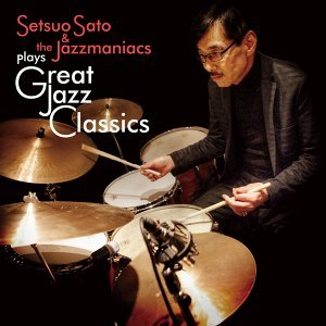 Setsuo Sato & The Jazzmaniacs