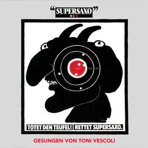 Toni Vescoli, Supersaxo 歌手頭像