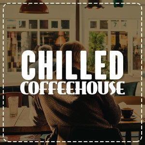 Chilled Jazz Masters, Coffeehouse Background Music 歌手頭像