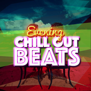 Cafe Buddha Beat, Chill Out Music Cafe, Evening Chill Out Music Academny 歌手頭像