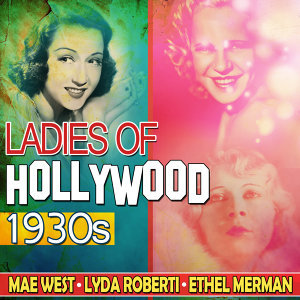Ethel Merman, Lyda Roberti, Mae West 歌手頭像