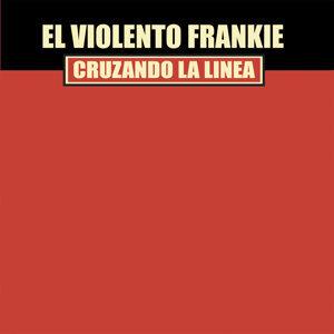 El Violento Frankie 歌手頭像