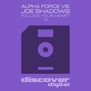 Alpha Force & Joe Shadows 歌手頭像