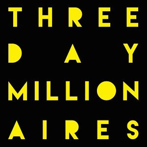 Three Day Millionaires 歌手頭像
