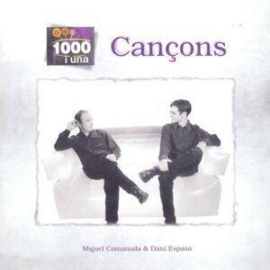 Miguel Comamala, Dani Espasa 歌手頭像