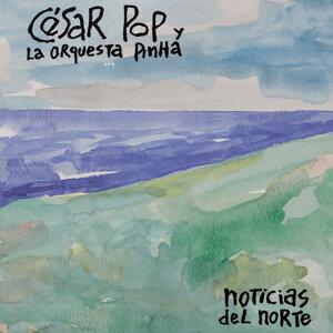 César Pop y La Orquesta Pinha 歌手頭像