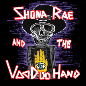 Shona Rae and The VooDoo Hand 歌手頭像