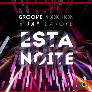 Groove Addiction & Jay Laroye 歌手頭像
