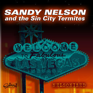 Sandy Nelson and the Sin City Termites 歌手頭像