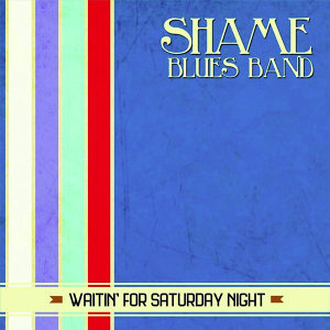 Shame Blues Band 歌手頭像