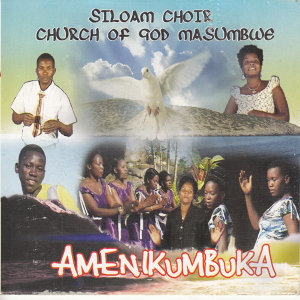 Siloam Choir Church Of God Masumbwe 歌手頭像