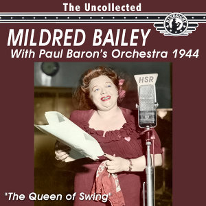 Mildred Bailey with Paul Barron's Orchestra 歌手頭像