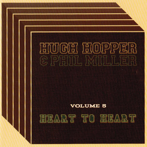 Hugh Hopper and Phil Miller 歌手頭像