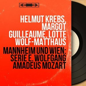 Helmut Krebs, Margot Guilleaume, Lotte Wolf-Matthäus 歌手頭像