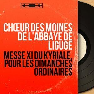 Chœur des moines de l'abbaye de Ligugé 歌手頭像
