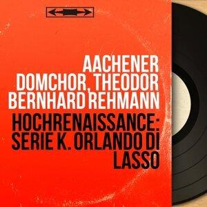 Aachener Domchor, Theodor Bernhard Rehmann 歌手頭像