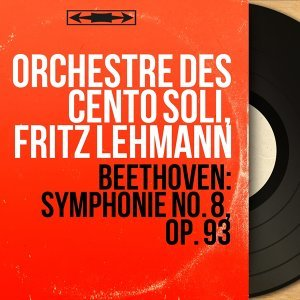Orchestre des Cento Soli, Fritz Lehmann 歌手頭像