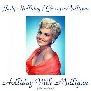 Judy Holliday, Gerry Mulligan