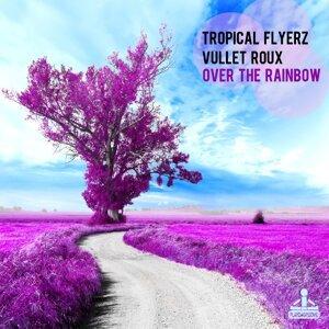 Tropical Flyerz, Vullet Roux 歌手頭像