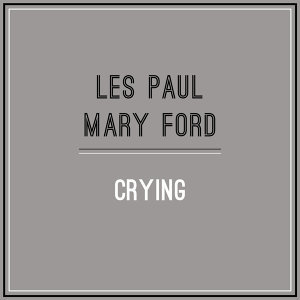 Les Paul| Mary Ford 歌手頭像