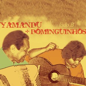 Yamandu Costa, Dominguinhos 歌手頭像