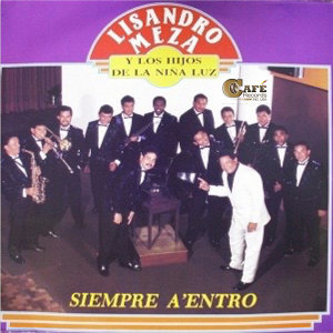 Lisandro Meza, Los Hijos de la Niña Luz 歌手頭像