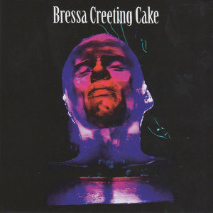 Bressa Creeting Cake 歌手頭像