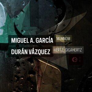 Miguel A. García, Durán Vázquez 歌手頭像