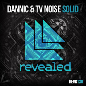 Dannic and TV Noise