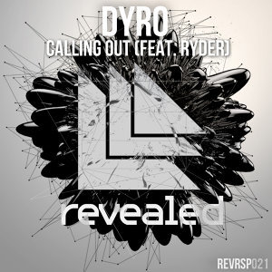 Dyro featuring Ryder