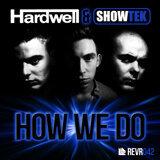 Hardwell and Showtek