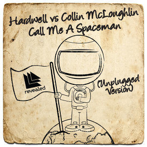 Hardwell and Collin McLoughlin