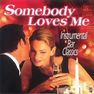 Somebody Loves Me 歌手頭像