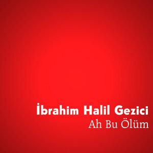 İbrahim Halil Gezici 歌手頭像