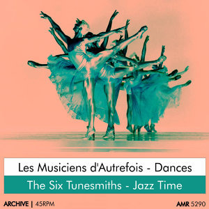 Les Musiciens d'Autrefois|The Six Tunesmiths|Julian Ultrera 歌手頭像