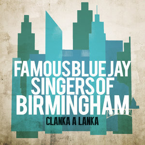Famous Blue Jay Singers Of Birmingham 歌手頭像